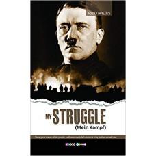 My Struggle (Mein Kampf)
