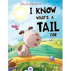 I Know What's A Tail For