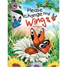Please Change My Wings
