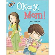 Okay, Mom!