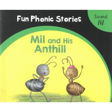 Fun Phonic Stories Mil and His Anthill Sound-i