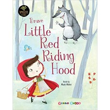 Brave Little Red Riding Hood
